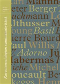 Cover for Kasvatussosiologian suunnannäyttäjiä