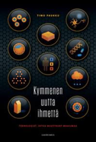 Cover for Kymmenen uutta ihmettä