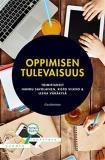 Cover for Oppimisen tulevaisuus