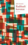 Cover for Radikaali kasvatus