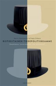 Cover for Ristiriitainen tiedepolitiikkamme