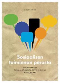 Cover for Sosiaalisen toiminnan perusta