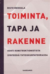 Cover for Toiminta, tapa ja rakenne