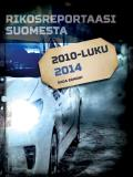 Cover for Rikosreportaasi Suomesta 2014
