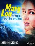 Cover for Mary Lou seglar på världshaven
