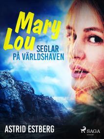Cover for Mary Lou seglar på världshaven