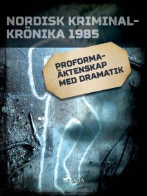 Cover for Proformaäktenskap med dramatik