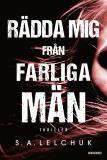 Cover for Rädda mig från farliga män