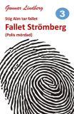 Cover for Stig Alm tar fallet - Fallet Strömberg