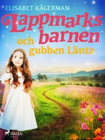 Cover for Lappmarksbarnen och gubben Länta