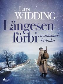 Cover for Längesen förbi: en småstadskrönika