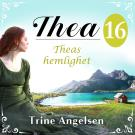 Cover for Theas hemlighet: En släkthistoria