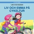 Cover for Liv och Emma: Liv och Emma på cykeltur
