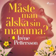Cover for Måste man älska sin mamma?