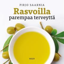 Cover for Rasvoilla parempaa terveyttä