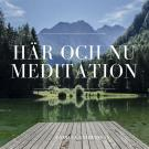 Cover for Meditation - Här och nu