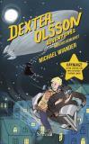 Cover for Dexter Olsson Adventures - Morfars hemlighet, kapitel 1-8