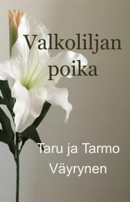Cover for Valkoliljan poika