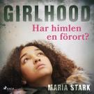 Cover for Girlhood - Har himlen en förort?