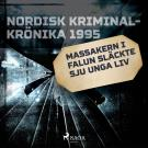 Cover for Massakern i Falun släckte sju unga liv
