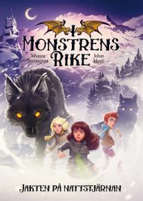 Cover for I monstrens rike. Jakten på Nattstjärnan