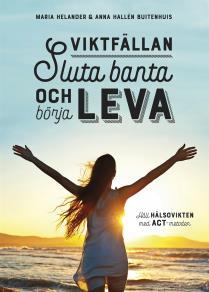 Cover for Viktfällan – Sluta banta och börja leva