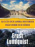 Cover for Succès och andra historier från norr och söder.