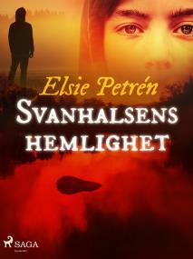 Cover for Svanhalsens hemlighet