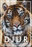 Cover for Spela mera: DJUR