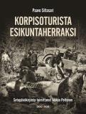 Cover for Korpisoturista esikuntaherraksi