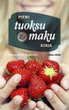 Cover for Pieni tuoksu- ja makukirja