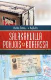 Cover for Salakahvilla Pohjois-Koreassa