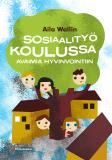 Cover for Sosiaalityö koulussa