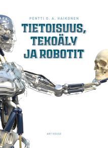 Cover for Tietoisuus, tekoäly ja robotit