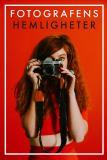 Cover for Fotografens hemligheter