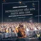 Cover for Patriarkatet får inte festa med oss: berättelsen om festivalen Statement