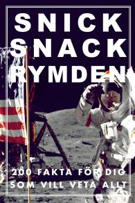 Cover for SNICK SNACK RYMDEN (Epub2)
