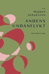 Cover for Andens undanflykt : Dikter