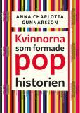 Cover for Kvinnorna som formade pophistorien