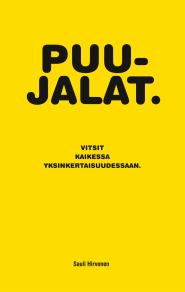 Cover for Puujalat: Vitsit kaikessa yksinkertaisuudessaan