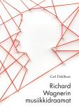 Cover for Richard Wagnerin musiikkidraamat