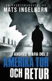 Cover for Amerika tur och retur - Andrée Warg, Del 2