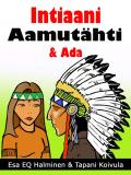 Cover for Intiaani Aamutähti & Ada