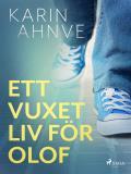 Cover for Ett vuxet liv för Olof