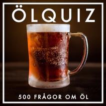 Cover for ÖLQUIZ : 500 frågor om öl