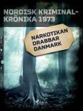 Cover for Narkotikan drabbar Danmark