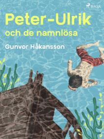 Cover for Peter-Ulrik och de namnlösa