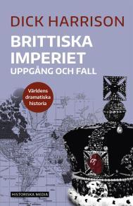 Cover for Brittiska imperiet: Uppgång och fall