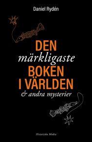 Cover for Den märkligaste boken i världen och andra mysterier