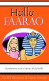 Cover for Hullu faarao: Mysteerinen matka olevan alkulähteille